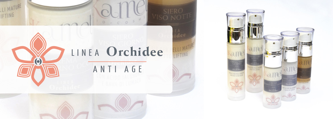Linea Orchidee - Anti age